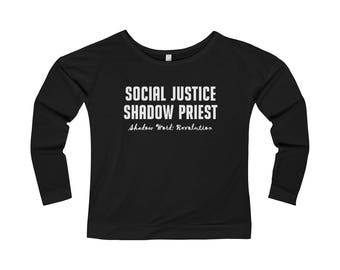 Social Justice Cleric WomenS French Terry Long Sleeve Scoopneck Tee Sjw Phrase Motto DD Alignment Dungeons And Dragons Rp