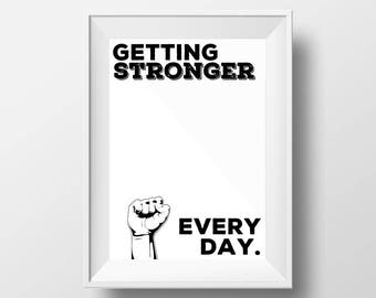 Getting Stronger Printable Wall Art, Gym Print, Gym Art, Motivational Poster, Getting Stronger Every Day, Black and White Typography, Modern