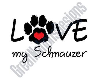 Love My Schnauzer SVG - HTV - Vinyl Cutting Graphic Art