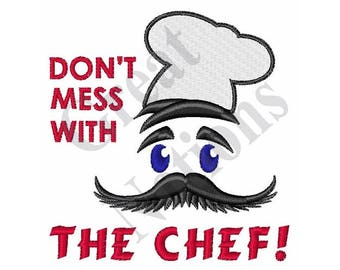 Dont Mess With Chef - Machine Embroidery Design