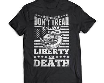 Liberty Or Death   Patriotism   Gift   Shirt   T-Shirt   Patriotism Shirt