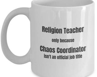 Religion Teacher Coffee Mug Chaos Coordinator Funny Teacher Mugs Gift