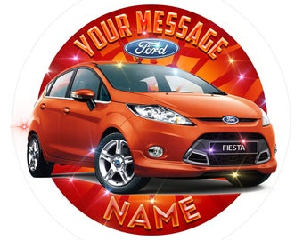Personalised Ford Fiesta Car Edible Icing. Birthday Cake Topper Decoration 7.5""
