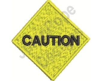 Caution Sign - Machine Embroidery Design