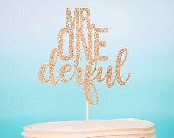 Mr. One-derful Cake Topper Mr. One-derful Topper Smash Cake Topper First Birthday Cake Topper Mr. One-derful Gold One-derful Gold Glitter
