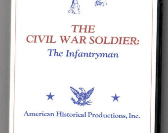 The Civil War Soldier: The Infantryman VHS - AHP