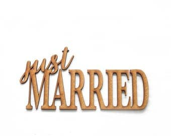 Just married Wooden Lettering - Wedding decoration, Wedding wood gift, calligraphy wood deco,  Wood Love Word Sign,