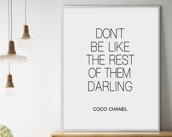 Sale!!! Chanel Print, Don't Be Like The Rest Of Them Darling, Coco Chanel Quote, Fashion Print, Chanel Wall Art, Chanel Poster