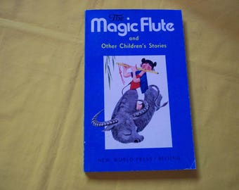 The Magic Flute and Other Children's Stories by Modern Chinese Authors