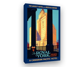 Royal York Hotel, Toronto Canada Travel Poster, Vintage Style Framed Canvas Print, Canadian Tourism Art