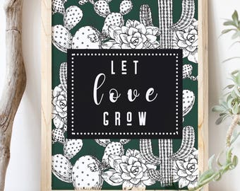 Let Love Grow/ Printable 8 x 10 Wedding/ Bridal Shower Printable/ Printable Wedding Sign/ Succulent Cactus