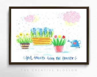 April Showers Bring May Flowers - Various Dimensions - ART PRINT ; Watercolor Painting ; Wall art