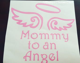 Mommy to an Angel Car Decal, Mommy to an angel, Car Decal, Mommy, Angel, Infant Loss, Miscarriage, Always Remember, Miscarriage Car Decal