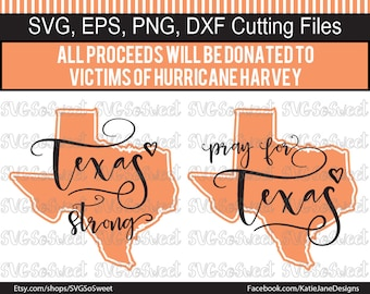 Houston Flood Fundraiser, Texas svg, Texas Strong, Pray for Texas, Hurricane Harvey Fundraiser, SVG, Png, Eps, Dxf, Silhouette Cutting Files