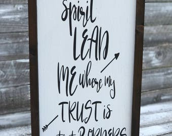 Spirit Lead Me Where My Trust Is Without Borders | Religious Word Sign | Christian Word Sign | Framed Word Sign