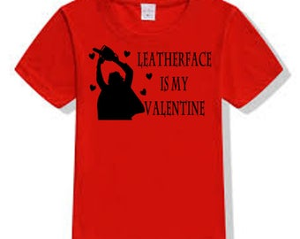 Texas Chainsaw Massacre Leatherface Valentine's Day T Shirt Clothes Many Sizes Colors Custom Horror Halloween Merch Massacre