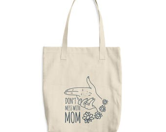 Don't Mess with Mom | Cotton Tote Bag