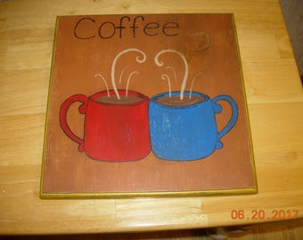 Coffee Painting / Sign on Wood - Coffee Cups