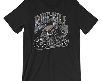 Ride to Kill Short-Sleeve Unisex T-Shirt
