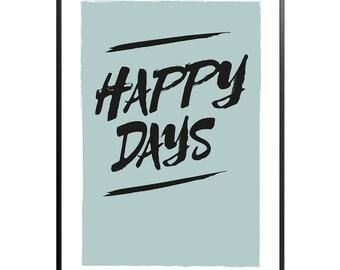 Happy Days print