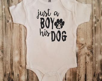 Just A Boy & His Dog Baby Bodysuit - Dog Lover Outfit- Animal Lover Bodysuit - Baby Pet Owner Clothing - Dog Bodysuit - Puppy Bodysuit