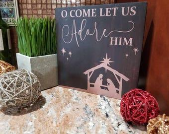 O Come Let Us Adore Him Christmas Sign | Christmas Sign | Holiday Gift | Wooden Christmas Decor | Rustic Decor