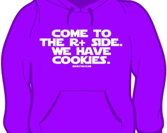 FULL ZIP HOODY Come to the R+ side, we have cookies R+ clicker trainer positive reinforcement horse dog animal trainer