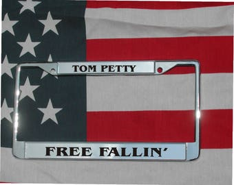 TOM PETTY Free Fallin' Chrome Engraved License Plate Frame Free Ship!
