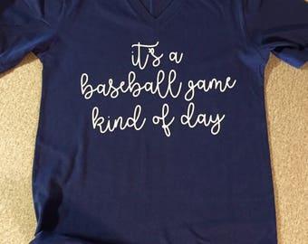 Baseball Mom Shirt, It's A Baseball Game Kind Of Day Shirt, Baseball Mom Game Day Shirt