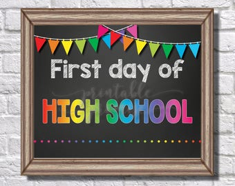 First Day of High School Sign    Rainbow    Banner    Polka Dots    Chalk    Teacher    9th Grade    First Day of School    Back to School