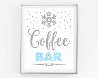 Coffee bar printable sign, light blue and silver, winter onederland first birthday party, snowflakes winter baby shower instant download
