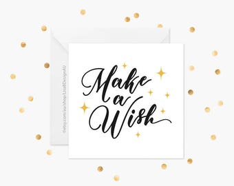 Make a Wish Birthday Card | Gold or Silver Card for Anyone | Card for Her | Card for Him | Cute Card | Friend Birthday Card | GCBCA608