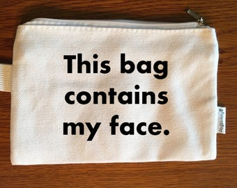 This bag contains my fave Makeup Bag