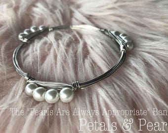 """The """"Pearls Are Always Appropriate"""" Bangle"""