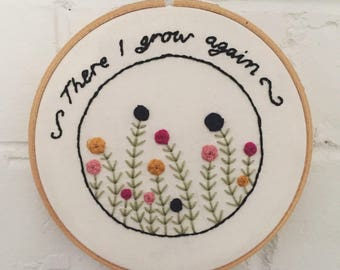 Flower Embroidery - There I Grow Again