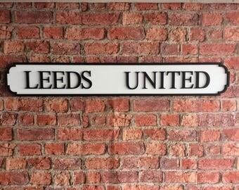 LEEDS UNITED vintage wooden street sign