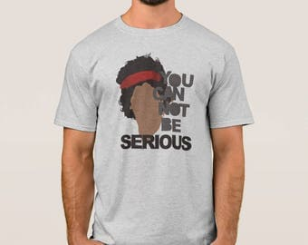 You Can not be serious tennis quote tshirt
