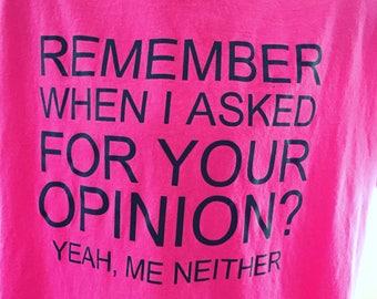 Opinion shirt