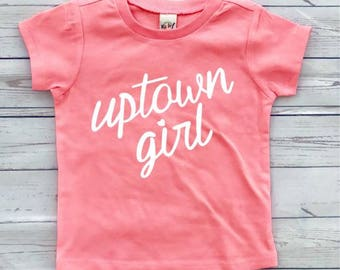 Uptown Girl - Toddler Shirt, toddler shirts, toddler tshirt, toddler girl clothes, toddler boy clothes, girls shirt, boys shirt