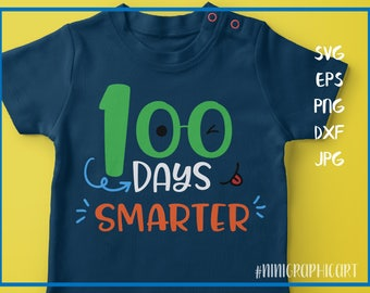 100 days Smarter svg, 100 days of school, INSTANT DOWNLOAD, Vinyl Design, dxf, svg, png, saying svg