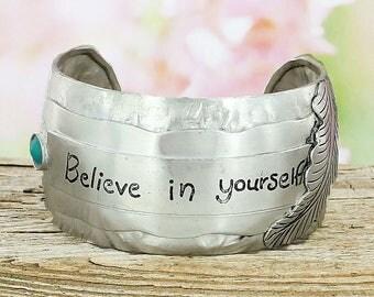 Believe in Yourself Cuff