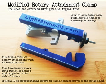 Modified Rotary Attachment Clamp - Straight and Angled arms included -  Fits certain Epilog and Boss rotary attachments (read full details)