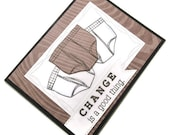 Handmade Masculine Underwear Encouragement Card says Change Is A Good Thing With Three Pair of Mens Briefs One Colored And Two White