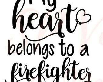 My Heart Belongs To A Firefighter SVG file