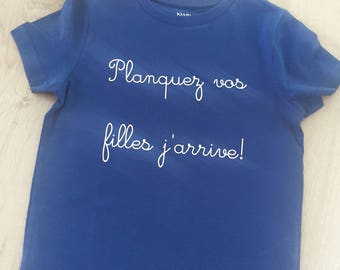 """Blue Boy T-shirt """"hide your daughters coming!"""""""