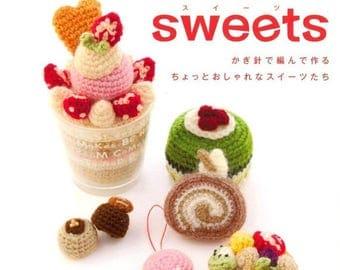 Handmade Crochet Sweet patterns- Japanese craft book ,Sweet Desserts Crochet Pattern eBook / PDF / Pattern / Instant Download.