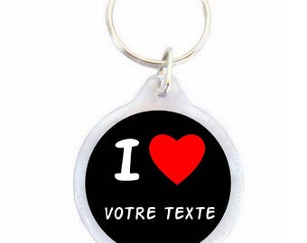 Keychain I LOVE your custom text 40mm
