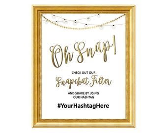 Hashtag Sign, Wedding Hashtag Sign, Geofilter Sign, Wedding Sign, Snapchat Geofilter, Oh Snap Sign, Social Media Sign, Oh Snap Wedding, Snap
