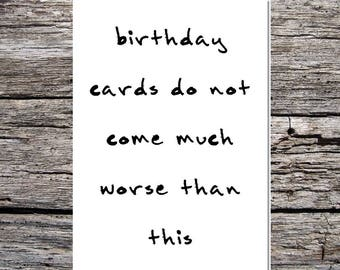 funny card, rude card, bad handwriting card, terrible card, funny offensive birthday card for him/her handwriting don't come much worse