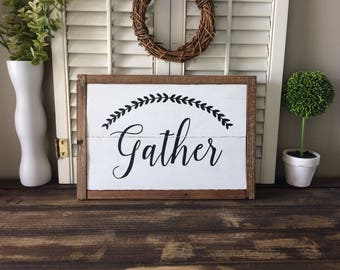 Gather sign - Gather - Wall decor